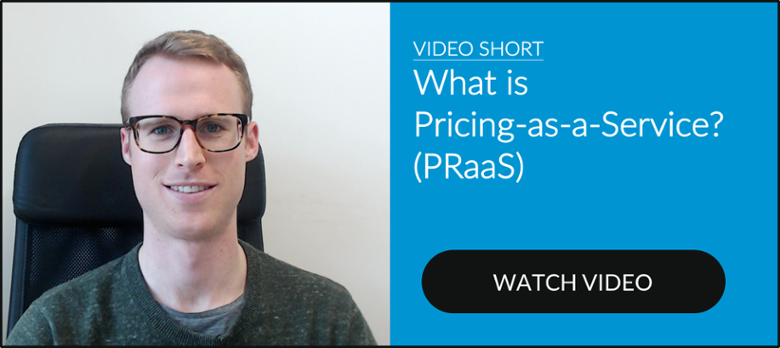 What is Pricing-as-a-Service (PraaS)?
